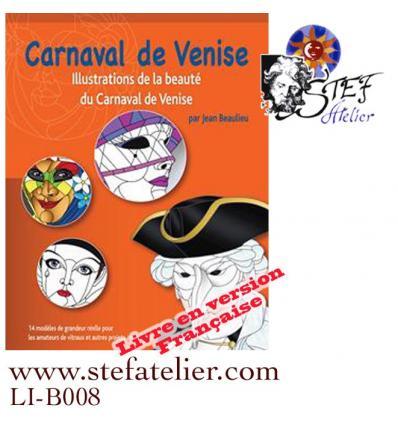 Carnaval de venise : Livre de modèles de vitraux en Français